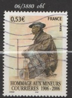FRANCE ANNEE 2006 N° 3880   OBLITERE - France