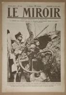 Le Miroir Du 25/06/1916 Retour Mouvementé D'un Raid Aérien - Devant Malancourt - Macédoine - Blessés De Kut-el-Amara - Kranten