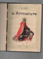 Livre L'ARMATURE- PAUL HERVIEU-illustrations D'après Les Aquarelles De Laurent DESROUSSEAUX - Boeken, Tijdschriften, Stripverhalen
