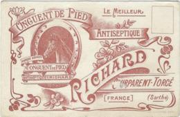 72  Courparent-torce   Ou Torce   Onguent De Pied Antiseptique Richard   Carte Publicitaire - Autres Communes