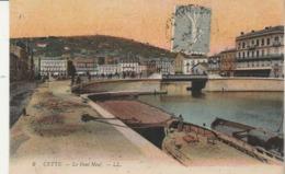 Hérault - SETE - CETTE - Le Pont Neuf - Sete (Cette)