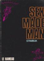 SEX MADE MAN, Stambuk - Non Classificati
