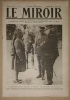 Le Miroir Du 16/07/1916 Préparation De L'offensive En Picardie - Commandant Reynal - Quartiers De Verdun - Somme - Kranten