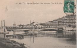 Hérault - SETE - CETTE - Le Nouveau Pont De La Gare - Sete (Cette)