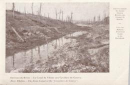 Environs De Reims - Le Canal De L'Aisne Aux Cavaliers De Courcy - War 1914-18