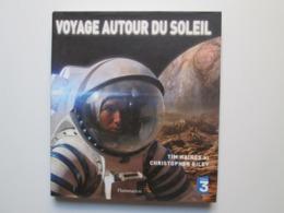 Voyage Autour Du Soleil - Astronomie