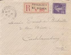 N° 142 - Semeuse 35 Centimes  Seul Sur Lettre Recommandée De TOULOUSE  St Michel à CASTELNAUDARY - Postmark Collection (Covers)