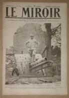 Le Miroir Du 30/07/1916 Un Téléphoniste De La Somme - Herbecourt Et Frise - Victor-Emmanuel - Annunzio - Nicolas II - Kranten