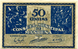 Ref. 350-579 - BIN SPAIN. Republican Local Issues . 1937. 50 Cts MUNICIPAL CONSELL OF MANRESA. 50 Cts Consell Municipa - [ 2] 1931-1936 : Republiek