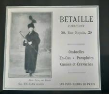 BETAILLE OMBRELLES EN ECAILLE EN CAS 1915 CRAVACHES PARAPLUIE PUBLICITE ANCIENNE PARIS RUE ROYALE MODE AD UMBRELLA - Pubblicitari