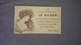 Carte Parfumée Ancienne, Publicité Le Shampooing Le Hilder Et Le Rouge à Lèvre ( Carte Double Face ) - Oude Documenten