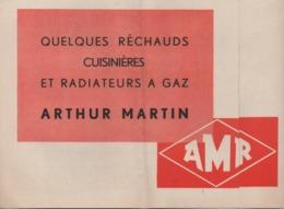 Vieux Papiers.Publicité.Arthur Martin.Réchauds Cuisinières Et Radiateurs à Gaz..dépliant Trois Parties - Pubblicitari