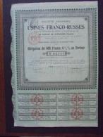 FRANCE - PARIS 1911 - SA DES USINES FRANCO-RUSSES - OBLIGATION DE 500 FRS 4 1/2% - Aandelen
