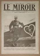 Le Miroir Du 13/08/1916 L'aviateur Nungesser - Terline - Le Général Franchet D'Esperey - De Contalmaison à Longueval - Kranten