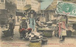A P 492 -  C P A -  AFRIQUE -  DAHOMEY -  PORTO NOVO- SUR LE MARCHE - Dahomey