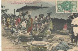 A P 493 -  C P A -  AFRIQUE -  DAHOMEY -  PORTO NOVO- SUR LE MARCHE - Dahomey