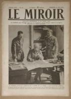 Le Miroir Du 20/08/1916 Général Fayolle - Aviateurs Chaput Et Guynemer Au Front (vieux Charles) - Nikita De Monténégro - Kranten