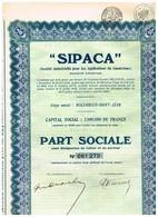 """Titre Ancien - """"SIPACA"""" Société Industrielle Pour Les Applications Du Caoutchouc - Titre De 1930 - N°061274 - Industrie"""