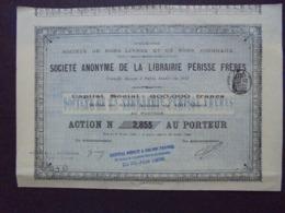 FRANCE - PARIS 1908 - STE DE BONS LIVRES ET DE BONS JOURNAUX - LIBRAIRIE PERISSE - ACTION DE 100 FRS - Aandelen