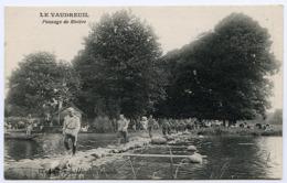 27 : LE VAUDREUIL - PASSAGE DE RIVIERE - Le Vaudreuil