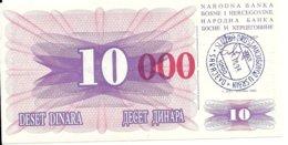 BOSNIE HERZEGOVINE 10000 DINARA 1993 UNC P 53 F - Bosnia Y Herzegovina