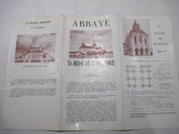 Dépliant Publicitaire Ventant ABBAYE St-BENOIT-sur-LOIRE  TBE - Pubblicitari