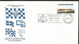 J) 1977 MEXICO, 60 YEARS OF THE NATIONAL MARINA, CROQUIS OF THE MARITIME FLAG CREATED BY MORELOS IN PURUARAN, BOAT, FDC - Mexiko