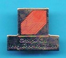 PIN'S //  ** GROUPE CIL / LANGUEDOC - ROUSSILLON / OCCITANIE ** - Banken