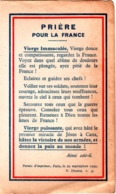 1939 Prière Pour La France. Vierge Immaculée Et Puissante - Oeuvre Du Chapelet Des Enfants - 2 Scans - Devotion Images