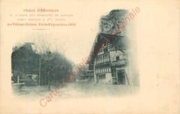 EXPOSITION UNIVERSELLE 1900 .  Au Village Suisse  . Châlet D' EFFETIKON .  Union Des Fabriques De Soieries ADOLF GRIEDER - Expositions