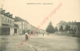 54.  BACCARAT .  Rue De Frouard - Baccarat
