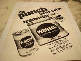 ANCIENNE PUBLICITE AU PHILODYNE  PILES WONDER   1969 - Pubblicitari