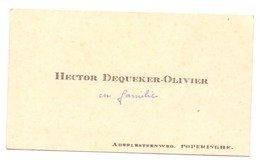 Visitekaartje - Carte Visite - Hector Dequecker - Olivier - Poperinge - Cartes De Visite