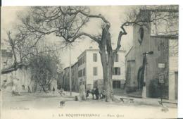 LA ROQUEBRUSSANNE   ( VAR )    PLACE QUIET - La Roquebrussanne