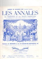 Les Annales De NANTES (44), Cantons De MOISDON, SAINT JULIEN DE VOUVANTES, 40 Pages, 1967, JUIGNE, ERBRAY, LOUISFERT - Pays De Loire