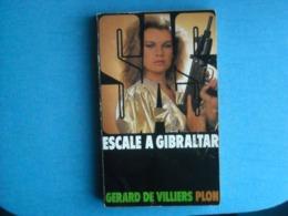 LIVRE - SAS - Numéro 88 - ESCALE A GIBRALTAR - Gerard De Villiers