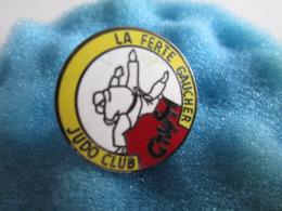 L Pin's Pin S Sport Judo La Ferté Gaucher - Judo