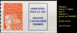 FRANCE 3101 Aa ** MNH Marianne De Luquet Adhésif + Vignette + Accent Sur É De TIMBRÉE+ Oreille Cassée (CV 22 €) 2 - France