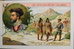 CHROMO & IMAGE - CHROMO Descriptive - LES EXPLORATEURS CELEBRES - Jacques CARTIER - TBE - Chromos