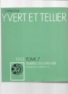 Catalogue De Timbres-Poste Yvert & Tellier Tome 7 Outre-Mer 1993 (O - Z) - Cataloghi