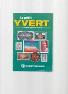 """Catalogue """" Le Petit YVERT """" 2012- Timbres- Poste De France - France"""