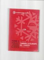 Catalogue YVERT & TELLIER - Edition 2006, Tome 3, 1 Ière Partie -EUROPE De L'OUEST - De Allemagne à Epire. - Cataloghi