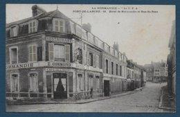 PONT DE L'ARCHE - Hôtel De Normandie Et Rue Du Pont - Pont-de-l'Arche