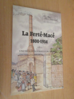 Vends Cause Décés : Revue Le Pays Bas-Normand N°170, LA FERTE-MACE 1800-1914 T II-2, Ouvrage érudit , 64 PP - Normandie