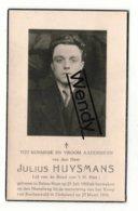 Julius Huysmans   °Balen-Neet 1919   +Kamp Van Buchenwald Duitsland 1945 - Images Religieuses