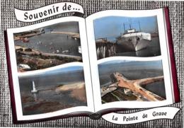 Souvenir De ... La POINTE-de-GRAVE - Bac - Phare De Cordouan - Bateau Côte D'Argent - Livre Ouvert - France