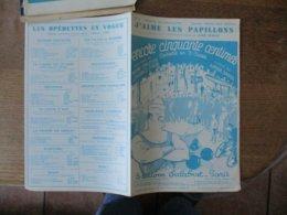 """J'AIME LES PAPILLONS DE L'OPERETTE """"ENCORE CINQUANTE CENTIMES"""" PAROLES DE ANDRE BARDE MUSIQUE DE H. CHRISTINE - Noten & Partituren"""