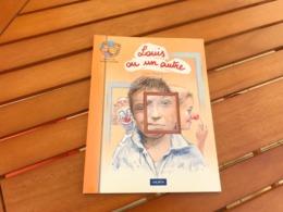 Livre Louis Ou Un Autre - Neuf - Une Approche Réjouissante De L'autoportrait Et Du Rapport De L'enfant à Son Image - Boeken, Tijdschriften, Stripverhalen
