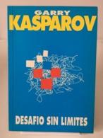 Chess Schach Echecs Ajedrez - Libro Ajedrez DESAFÍO SIN LÍMITES. Garry Kasparov 1989 - Livres, BD, Revues