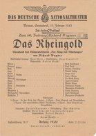 Theaterzettel Richard Wagner DAS RHEINGOLD Nationaltheater Weimar 1943 - Programs